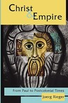 Christ & Empire: From Paul to Postcolonial Times