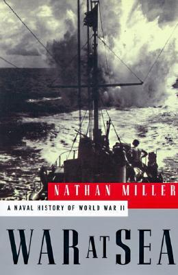 War at Sea by Nathan Miller