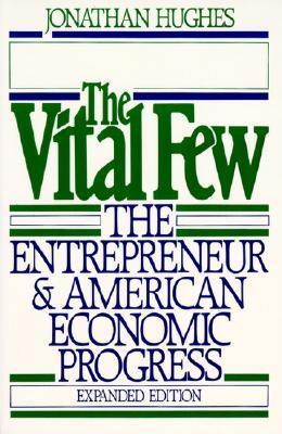 The Vital Few by Jonathan R.T. Hughes