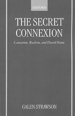 The Secret Connexion: Causation, Realism, and David Hume DJVU EPUB 978-0198240389 por Galen Strawson