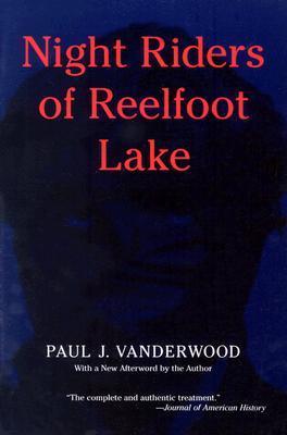 Night Riders of Reelfoot Lake