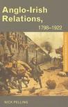 Anglo-Irish Relations, 1798-1922
