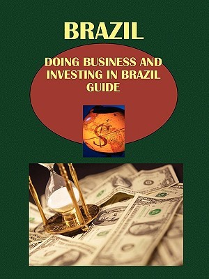 Doing Business and Investing in Brazil Guide