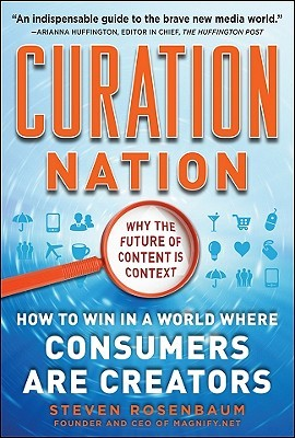 Curation Nation by Steven Rosenbaum