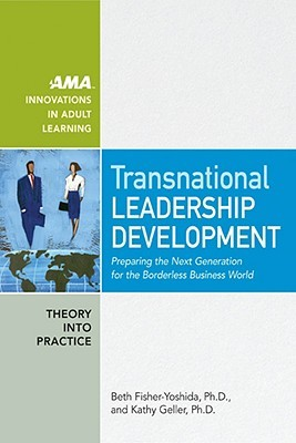 Transnational Leadership Development: Preparing the Next Generation for the Borderless Business World