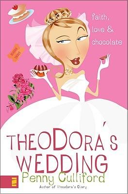 Theodoras Wedding (Theodora, #2)