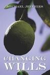Changing Wills