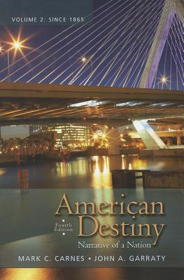 American Destiny: Narrative of a Nation, Volume 2