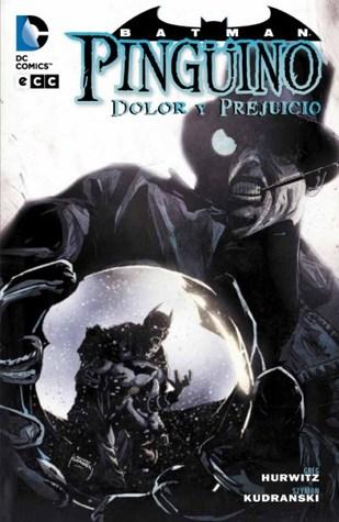 Pinguino: Dolor y prejuicio(Batman)