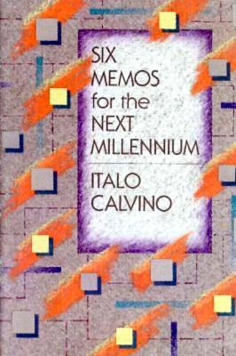 Six Memos for the Next Millenium