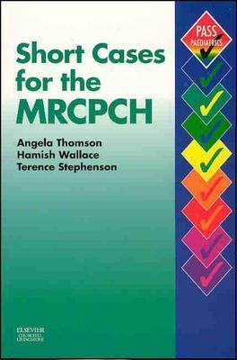 Short Cases For The Mrcpch