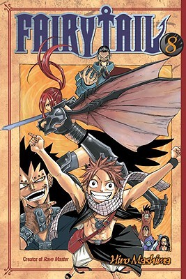 Fairy Tail, Vol. 08 (Fairy Tail, #8)