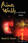 Private Worlds: A Revised Atlas