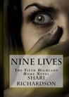 Nine Lives by Shari Richardson