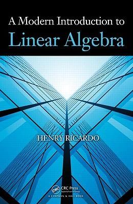 A Modern Introduction to Linear Algebra