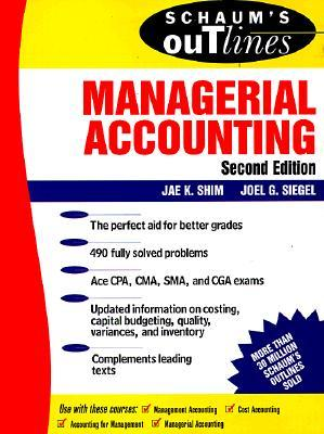 Schaum's Outline of Managerial Accounting