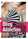 Bling Addiction (Fast Girls, Hot Boys, #2)