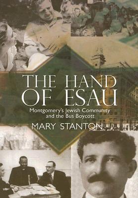 The Hand of Esau: Montgomery's Jewish Community and the Bus Boycott