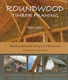 Roundwood Timber Framing by Ben Law