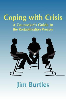 Coping with Crisis: A Counselor's Guide to the Restabilization Process: Helping People Overcome the Traumatic Effects of a Major Crisis, the 4 Stage Restabilization Process Is Explained, in Layman's Terms, Advice Is Given on How to Approach the Work, a...