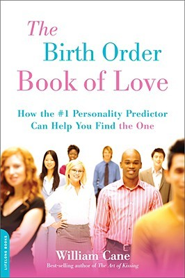 the-birth-order-book-of-love-how-the-1-personality-predictor-can-help-you-find-the-one