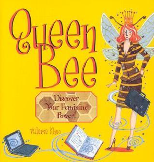 Queen Bee: Discover Your Feminine Power
