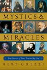 Mystics  Miracles: True Stories of Lives Touched by God