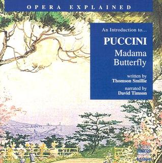 Madama Butterfly: An Introduction to Puccini's Opera