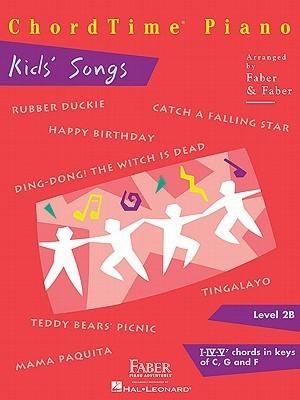 Chordtime Piano, Level 2B: Kids' Songs