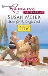 Maid for the Single Dad by Susan Meier