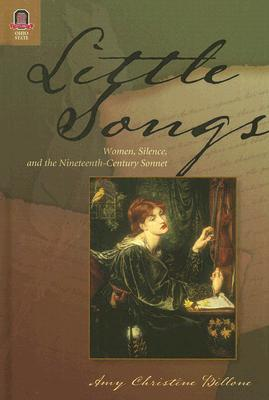 little-songs-women-silence-and-the-nineteenth-centu