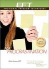 EFT for Procrastination by Gloria Arenson