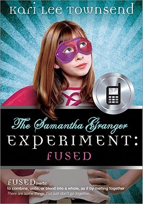 Fused (The Samantha Granger Experiment, ...