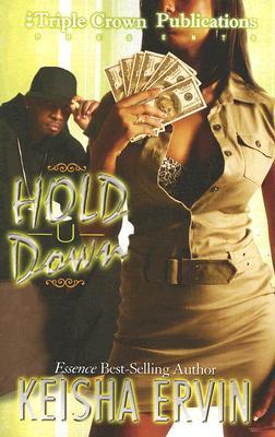 Hold U Down by Keisha Ervin