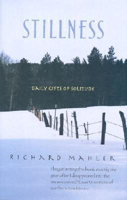 Stillness: Daily Gifts of Solitude