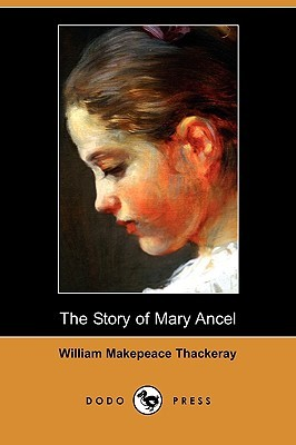 The Story of Mary Ancel