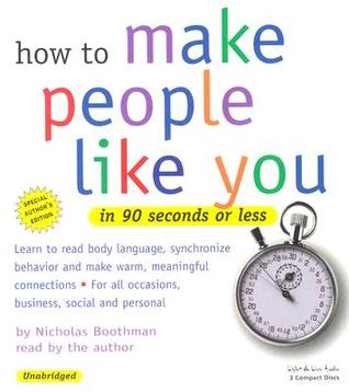 How to make people like you in 90 seconds or less by nicholas boothman fandeluxe Epub