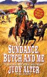 Sundance, Butch And Me (Real Women of the American West, #2)