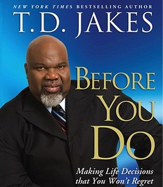 Making great decisions | book by t. D. Jakes | official publisher.