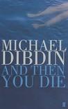 And Then You Die (Aurelio Zen, #8)