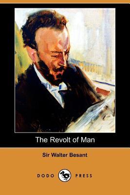 The Revolt of Man