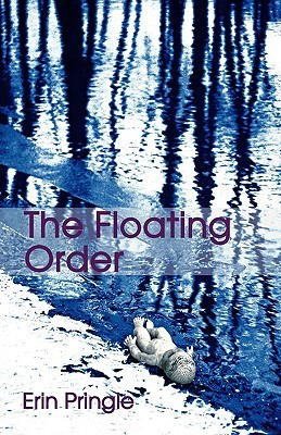 The Floating Order by Erin Pringle