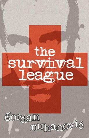 The Survival League by Gordan Nuhanović