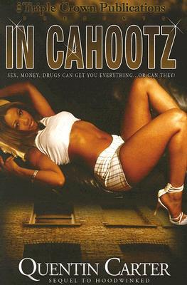In Cahootz by Quentin Carter