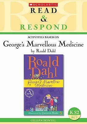 George S Marvellous Medicine Teacher Resource