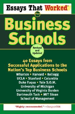 Essays That Worked for Business Schools