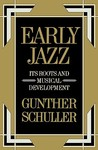 Early Jazz: Its R...