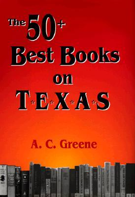 the-50-best-books-on-texas