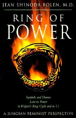Ring of Power: Symbols and Themes, Love Vs. Power in Wagner's Ring Cycle and in Us: A Jungian-Feminist Perspective