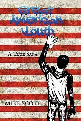 Great American Youth: A True Saga